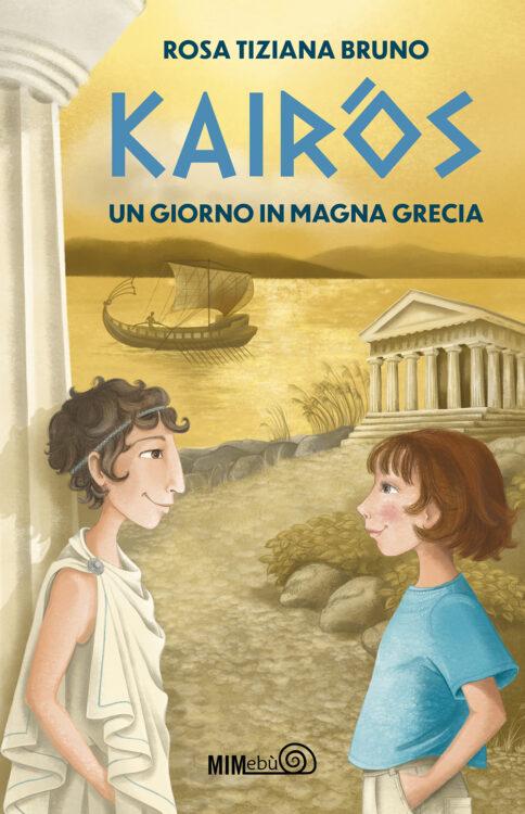 Copertina Kairòs Un giorno in Magna Grecia