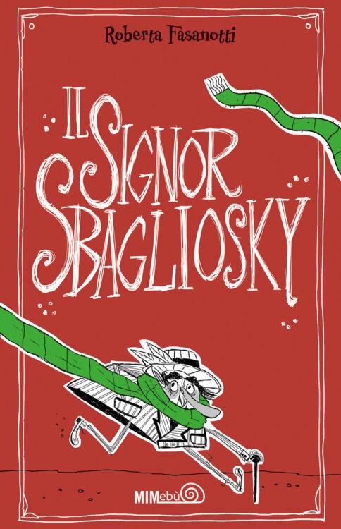 Il Signor Sbagliosky